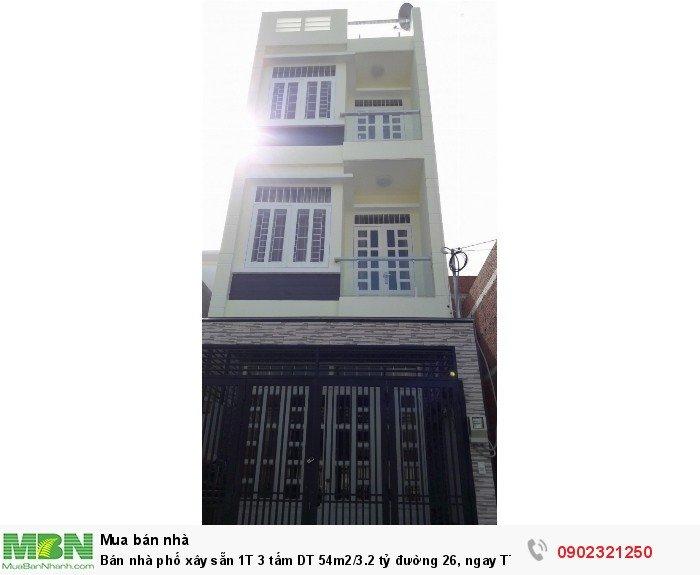 Bán nhà phố xây sẵn 1T 3 tấm DT 54m2/3.2 tỷ đường 26, ngay TTTM Vincom Phạm Văn Đồng