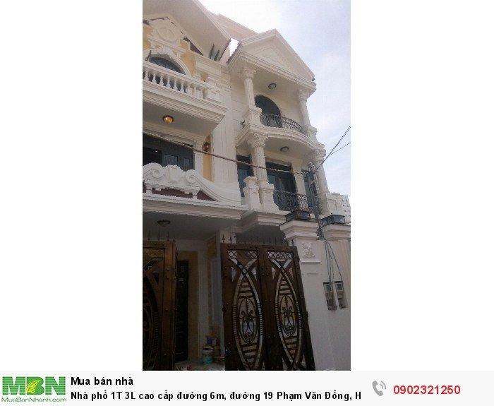 Nhà phố 1T 3L cao cấp đường 6m, đường 19 Phạm Văn Đồng, Hiệp Bình Chánh 93m2