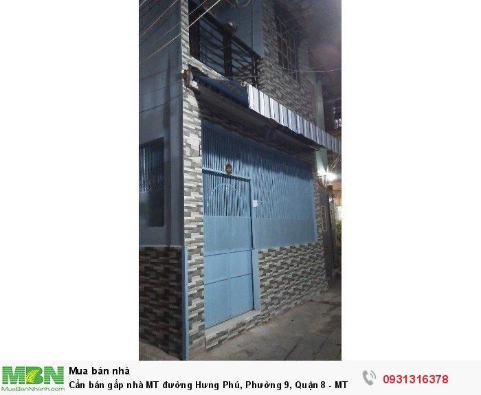 Cần bán gấp nhà MT đường Hưng Phú, Phường 9, Quận 8 - MT đường lớn 10m