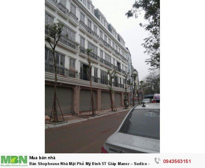 Bán Shophouse Nhà Mặt Phố Mỹ Đình 5T Giáp Manor – Sudico – Sông Đà
