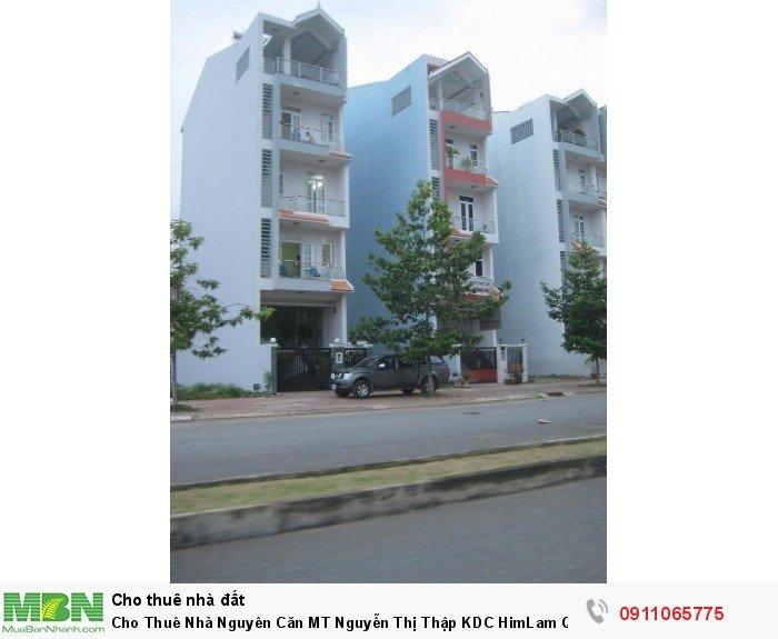 Cho Thuê Nhà Nguyên Căn MT Nguyễn Thị Thập KDC HimLam Quận 7