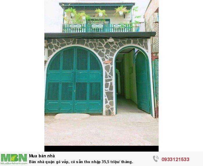 Bán Nhà Quận Gò Vấp, Có Sẵn Thu Nhập 35,5 Triệu/ Tháng.