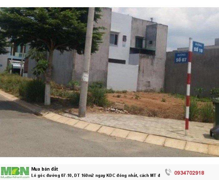 Lô góc đường 07-10, DT 160m2 ngay KDC đông nhất, cách MT đường Trần Não 3 phút đi xe.
