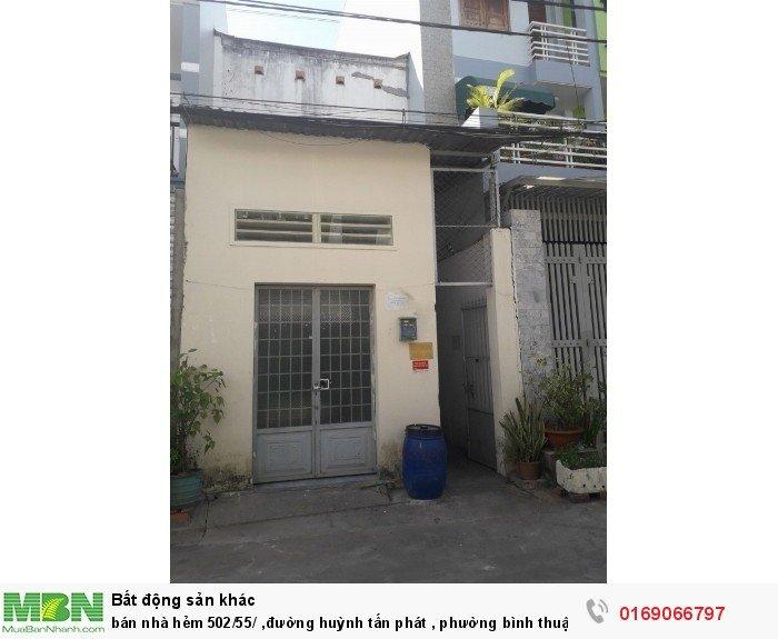 Bán nhà hẻm 502/55/ ,đường huỳnh tấn phát , phường bình thuận