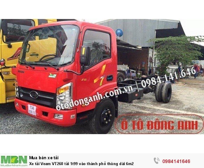 Xe tải Veam VT260 tải 1t99 vào thành phố thùng dài 6m2 2