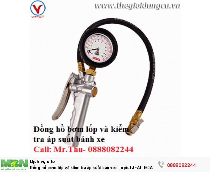 Đồng hồ bơm lốp và kiểm tra áp suất bánh xe Toptul JEAL 160A