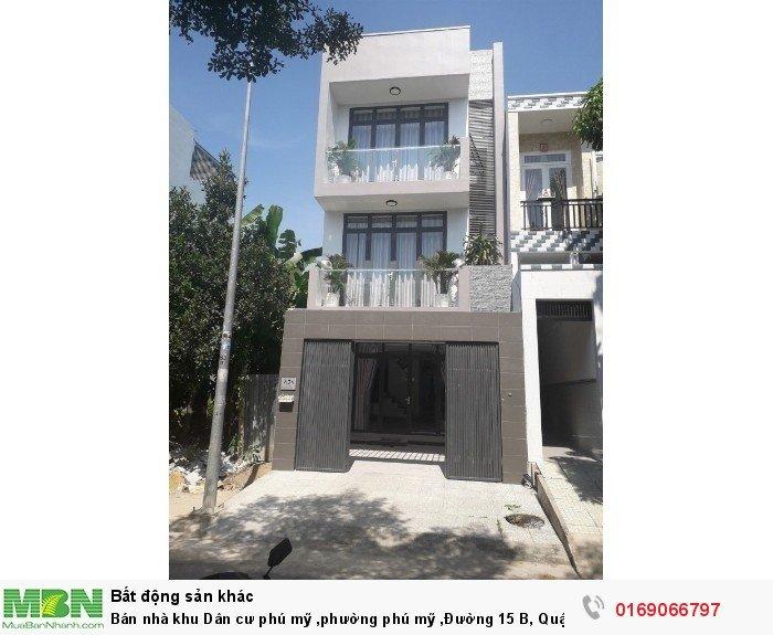Bán nhà khu Dân cư phú mỹ ,phường phú mỹ ,Đường 15 B, Quận 7, Hồ Chí Minh diện tích 90m2