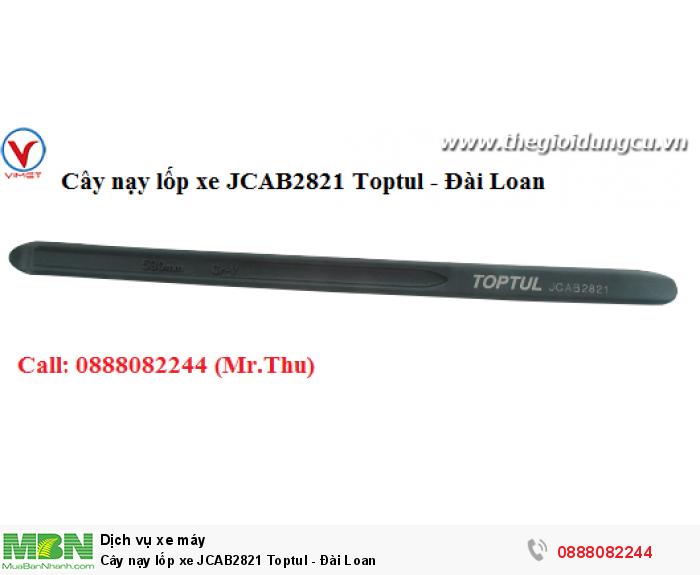 Cây nạy lốp xe JCAB2821 Toptul - Đài Loan