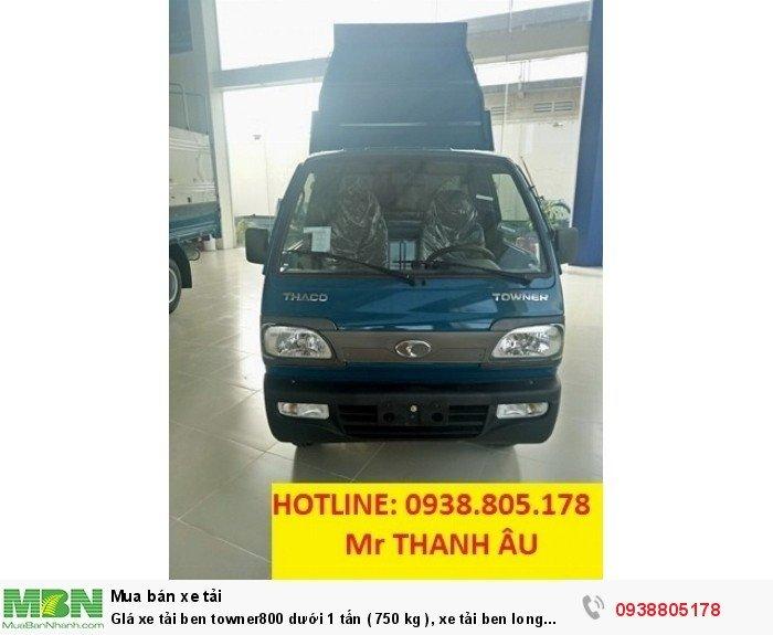 GIá xe tải ben towner800 dưới 1 tấn ( 750 kg ), xe tải ben long an, củ chi, nhà bè, quận 12. 2