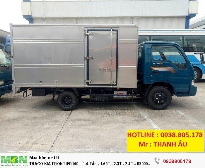 Thaco Kia Frontier140 – 1.4 Tấn - 1.65T - 2.3T - 2.4T #K3000 #K2700 1