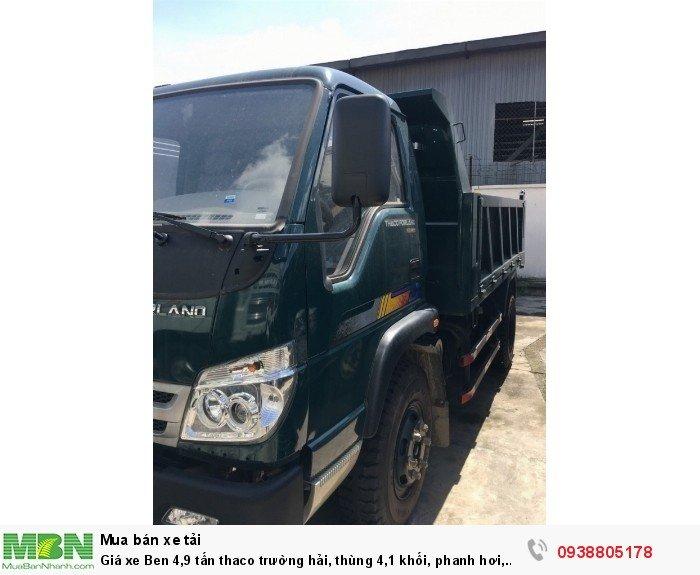 Giá xe Ben 4,9 tấn thaco Trường Hải, thùng 4,1 khối, phanh hơi, giá xe tải ben Long An, Nhà Bè, Củ Chi. 1