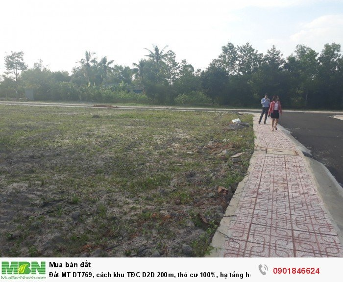 Đất MT DT769, cách khu TĐC D2D 200m, thổ cư 100%, hạ tầng hoàn thiện