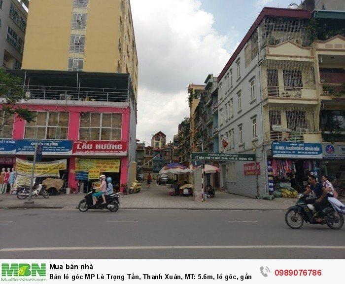 Bán lô góc MP Lê Trọng Tấn, Thanh Xuân, MT: 5.6m, lô góc, gần phố Hoàng Văn Thái.