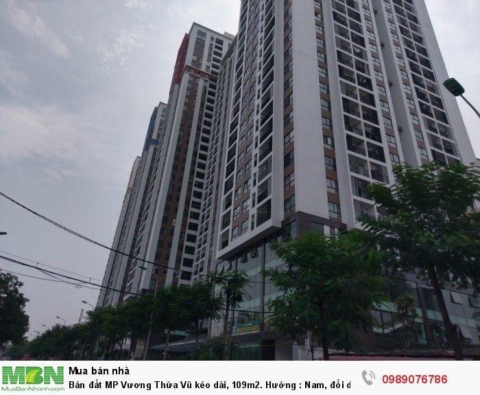 Bán đất MP Vương Thừa Vũ kéo dài, 109m2. Hướng: Nam, đối diện fivestar kim giang, kinh doanh tốt.