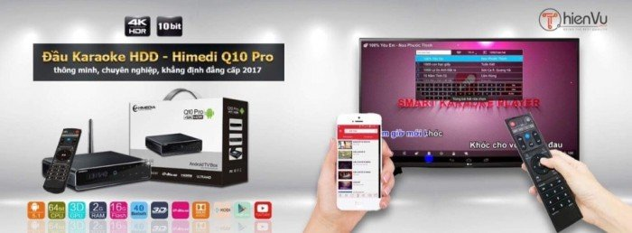 Đầu Karaoke Android Himedia Q10 Pro mới nhất 20170