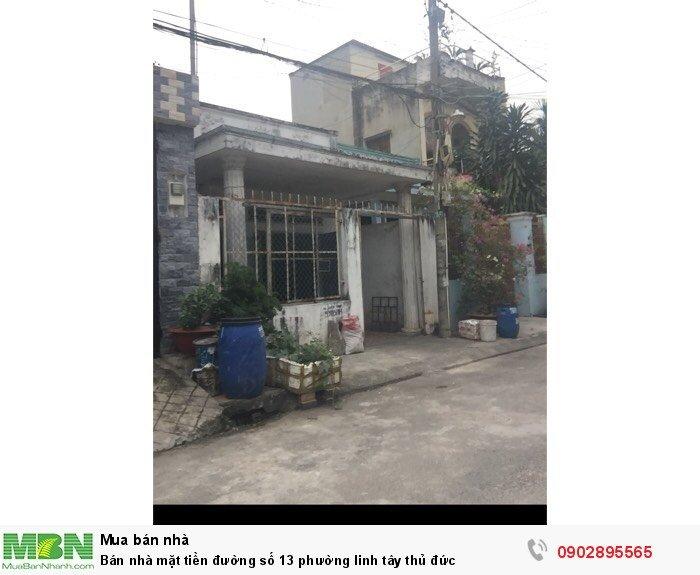 Bán nhà mặt tiền đường số 13 phường Linh Tây, Thủ Đức