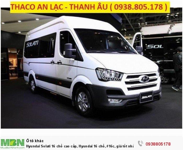 Hyundai Solati 16 chổ cao cấp, Hyundai 16 chổ, #16c, giá tốt nhất Thành Phố Hồ Chí Minh