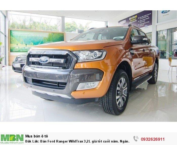 Đăk Lăk: Bán Ford Ranger WildTrax 3,2L giá tốt cuối năm. Ngân hàng 24 h