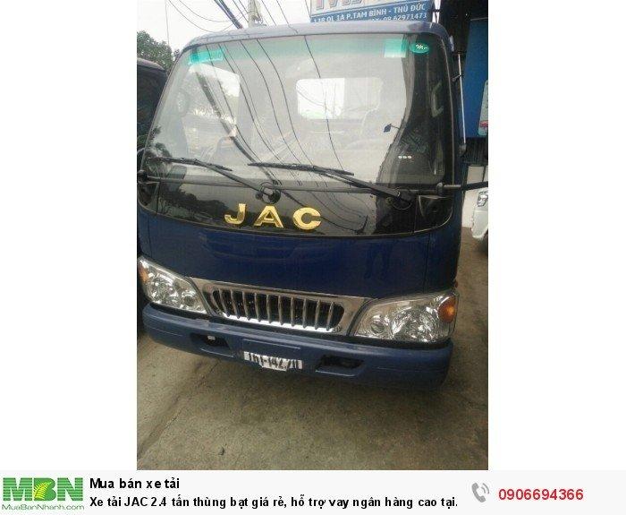Xe tải JAC 2.4 tấn thùng bạt giá rẻ, hỗ trợ vay ngân hàng cao tại Bình Dương 0