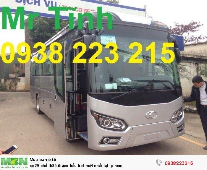 Xe 29 chỗ tb85 Thaco bầu hơi mới nhất tại tp HCM 5