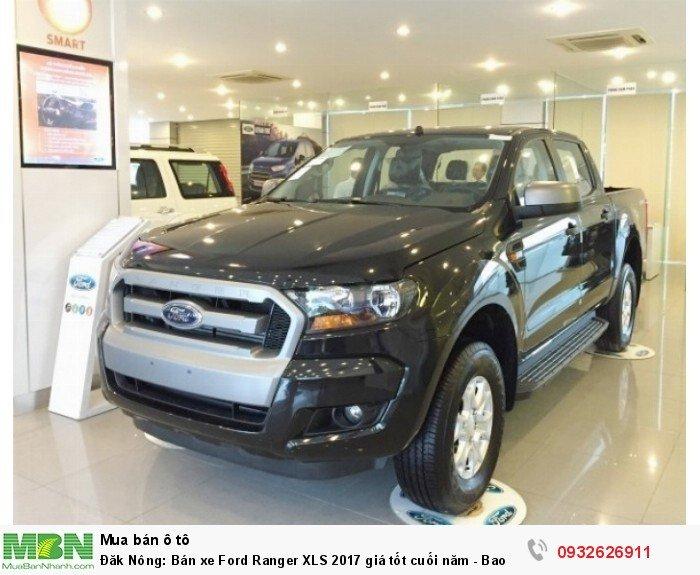 Đăk Nông: Bán xe Ford Ranger XLS 2017 giá tốt cuối năm - Bao đậu hồ sơ ngân hàng
