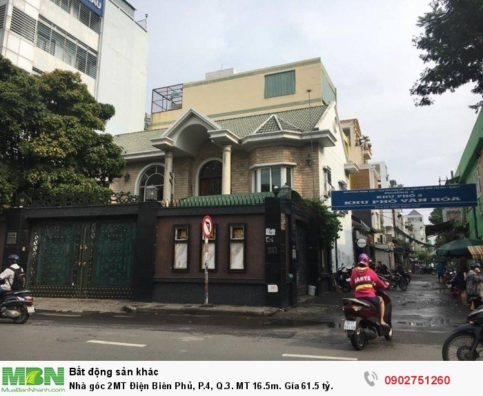 Nhà góc 2MT Điện Biên Phủ, P.4, Quận 3. MT 16.5m