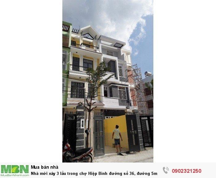 Nhà mới xây 3 lầu trong chợ Hiệp Bình đường số 36, đường 5m, 60m2/3.2 tỷ ra Phạm Văn Đồng chỉ 300m