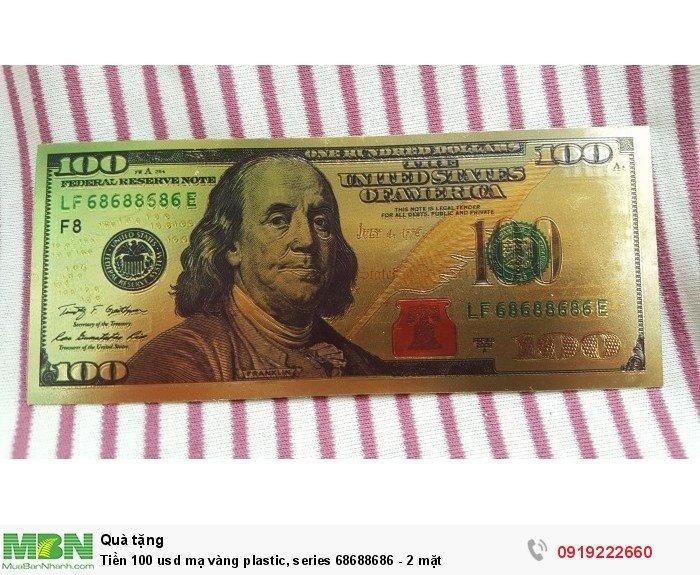 Tiền 100 usd mạ vàng plastic, series 68688686 - 2 mặt