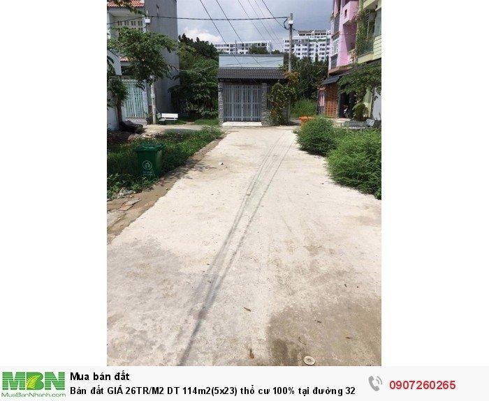 Bán Đất Giá 26tr/M2 Dt 114m2(5x23) Thổ Cư 100% Tại Đường 32 Linh Đông - Thủ Đức