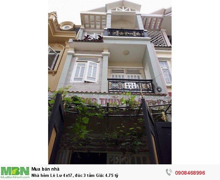 Nhà hẻm  Lê Lư 4x17, đúc 3 tấm Giá: 4.75 tỷ