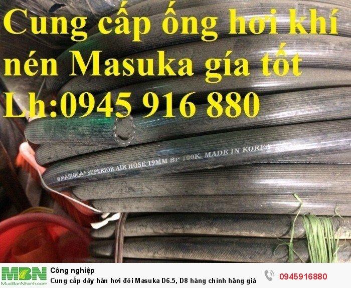 Cung cấp dây hàn hơi đôi Masuka  D6.5, D8 hàng chính hãng giá tốt trên toàn quốc
