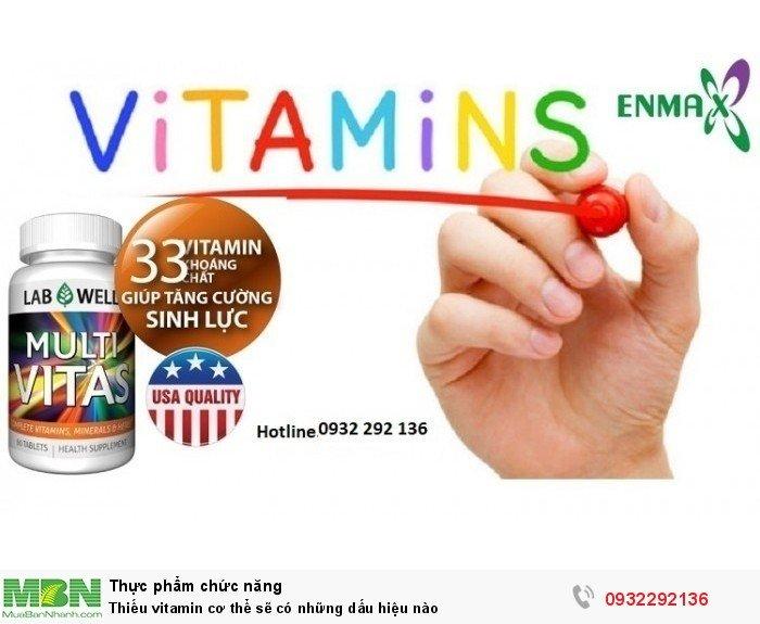 Thiếu vitamin cơ thể sẽ có những dấu hiệu nào