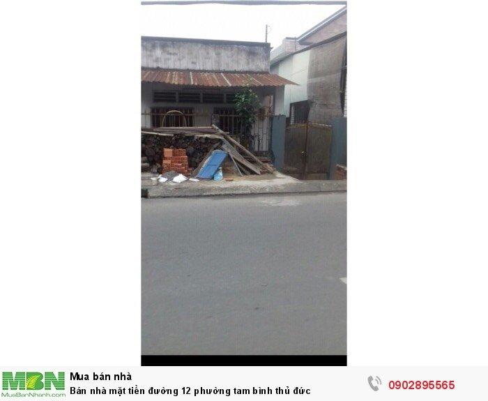Bán nhà mặt tiền đường 12 phường Tam Bình, Thủ Đức