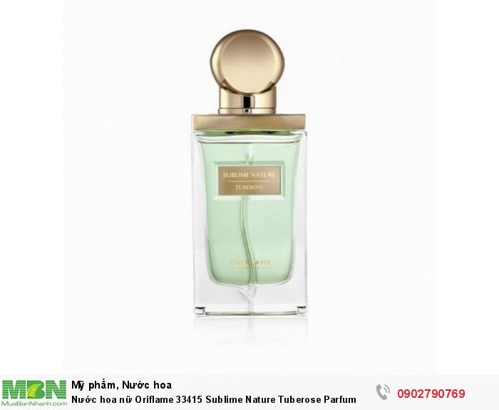 Nước hoa nữ Oriflame 33415 Sublime Nature Tuberose Parfum0