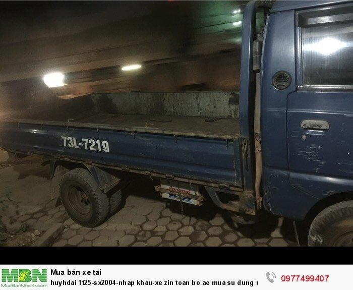Huyhdai 1t25-sx2004 xe zin toàn bộ anh em mua không chê vào đâu được