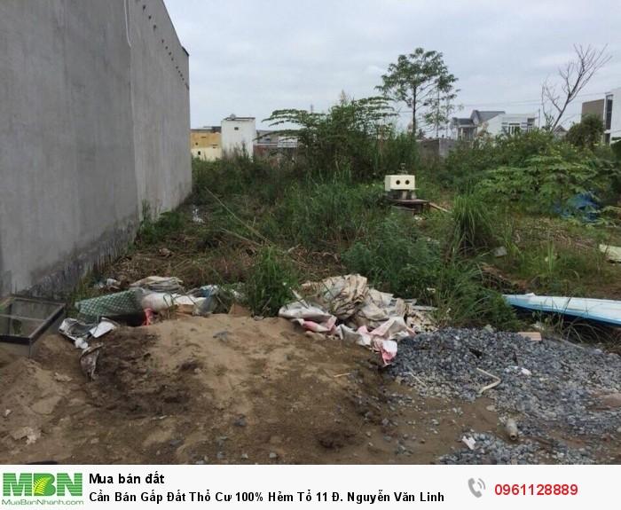 Cần Bán Gấp Đất Thổ Cư 100% Hẻm Tổ 11 Đ. Nguyễn Văn Linh