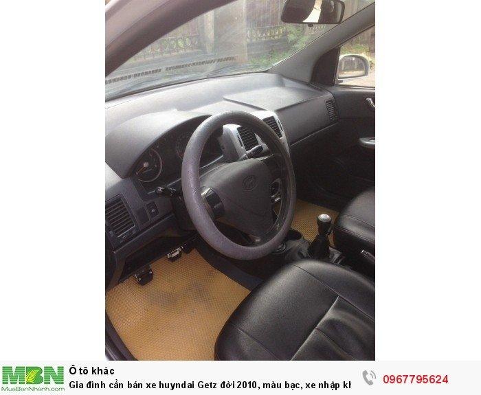 Gia đình cần bán xe huyndai Getz đời 2010, màu bạc, xe nhập khẩu Hàn Quốc, bản đủ, máy nổ êm 3