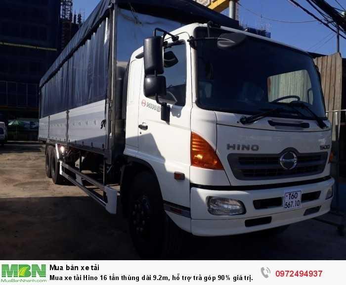 Mua xe tải Hino 16 tấn thùng dài 9.2m, hỗ trợ trả góp 90% giá trị xe 4