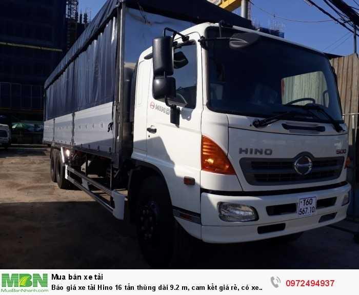 Báo giá xe tải Hino 16 tấn thùng dài 9.2 m, cam kết giá rẻ, có xe giao ngay 0