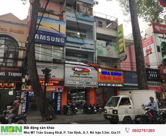 Nhà MT Trần Quang Khải, P. Tân Định, Q.1. Nở hậu 5.5m
