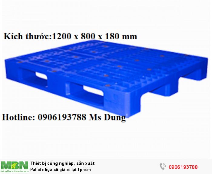Pallet nhựa cũ giá tốt tại Tphcm. Liên hệ: 0906193788 (24/24 -  Phòng Kinh Doanh)10