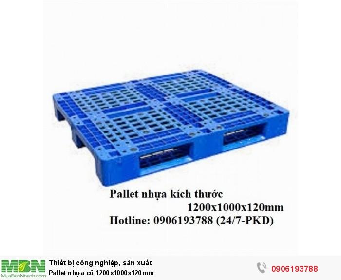 Pallet nhựa cũ 1200x1000x120mm Miễn phí vận chuyển số lượng lớn Liên hệ 0906193788 (24/24)