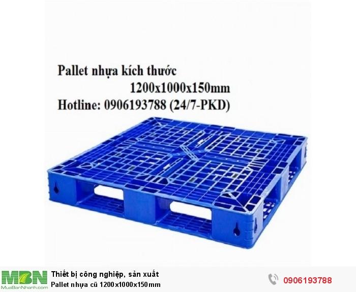 Pallet nhựa cũ 1200x1000x150mm Miễn phí vận chuyển số lượng lớn Liên hệ: 0906193788 (24/24)