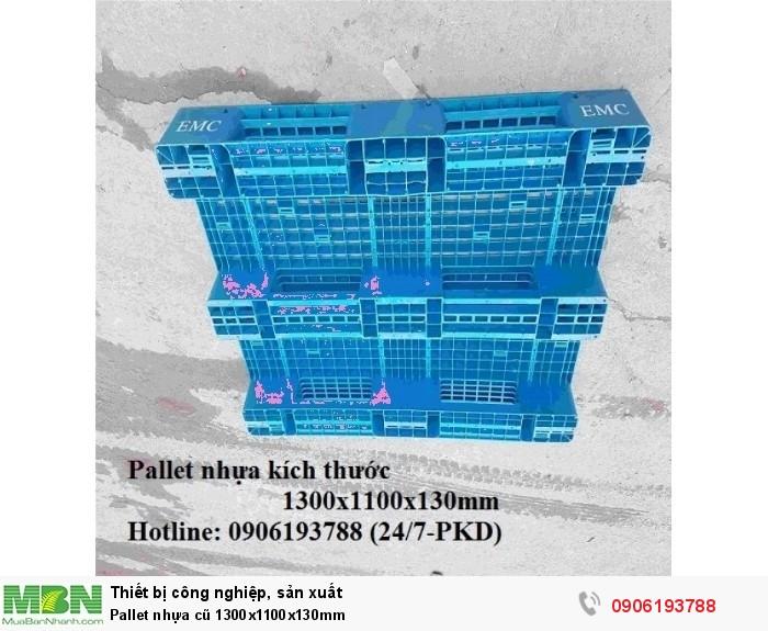 Pallet nhựa cũ 1300x1100x130mm Giao hàng toàn quốc Liên hệ: 0906193788 (24/24)