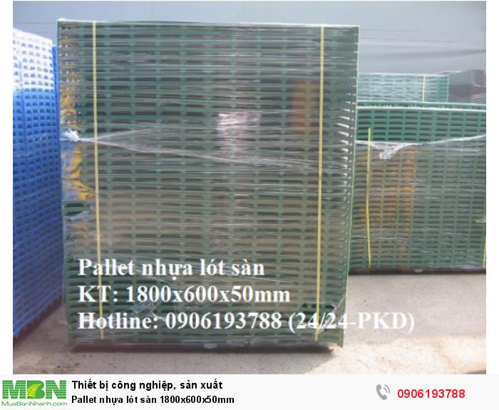 Pallet nhựa lót sàn 1800x600x50mm, miễn phí vận chuyển. Liên hệ 0906193788 (24/24 - Phòng Kinh Doanh)
