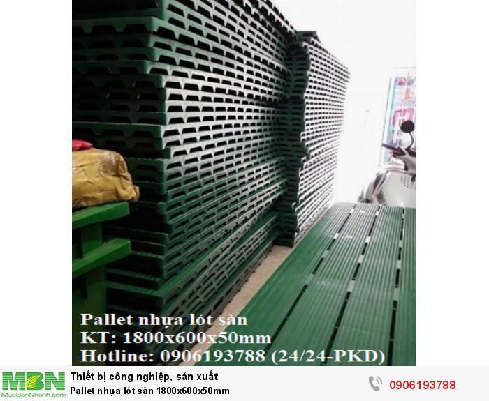 Bán pallet nhựa lót sàn 1800x600x50mm Liên hệ 0906193788 (24/24 - Phòng Kinh Doanh)