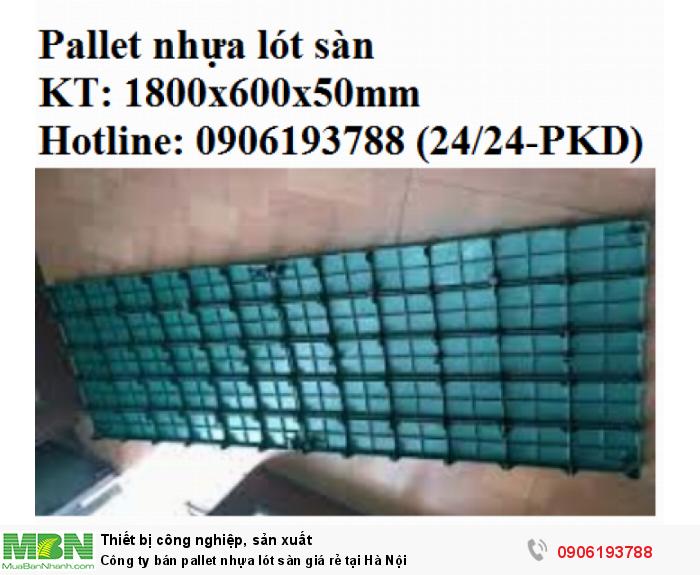 Công ty bán pallet nhựa lót sàn giá rẻ tại Hà Nội. Giao hàng toàn quốc. Liên hệ: 0906193788 (24/24 - Phòng Kinh Doanh)