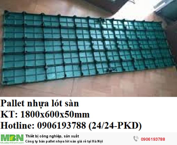 Công ty bán pallet nhựa lót sàn giá rẻ chỉ có tại Hà Nội. Liên hệ: 0906193788 (24/24 - Phòng Kinh Doanh)3