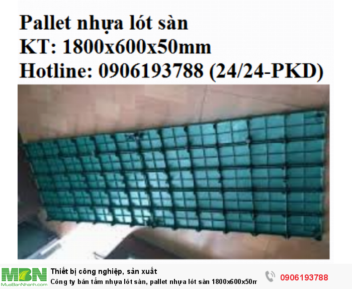 Công ty bán tấm nhựa lót sàn, pallet nhựa lót sàn 1800x600x50mm - Miễn phí vận chuyển, gọi ngay 0906193788 (24/24 - Phòng Kinh Doanh)