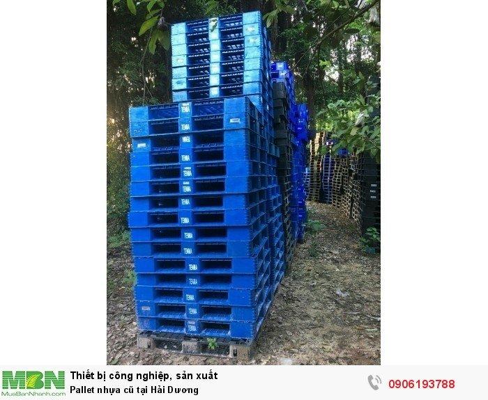 Pallet nhựa cũ tại Hải Dương, miễn phí vận chuyển số lượng lớn - Liên hệ: 0906193788 (24/24 - Phòng Kinh Doanh)